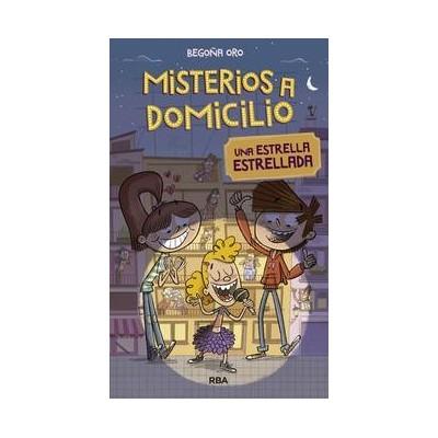 MISTERIOS A DOMICILIO 2 UNA ESTRELLA ESTRELLADA