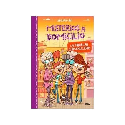 MISTERIOS A DOMICILIO 3 ABUELAS CHANCHULLERAS