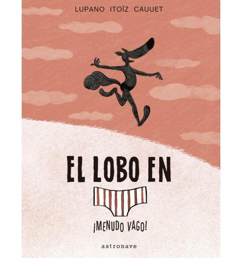 EL LOBO EN CALZONCILLOS 4...